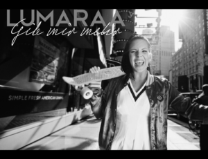 LUMARAA – Gib Mir mehr (Official Video)