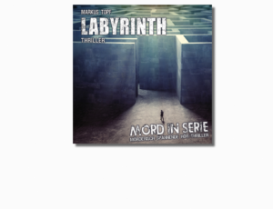 MORD IN SERIE – LABYRINTH – VÖ AM 04.11.2016